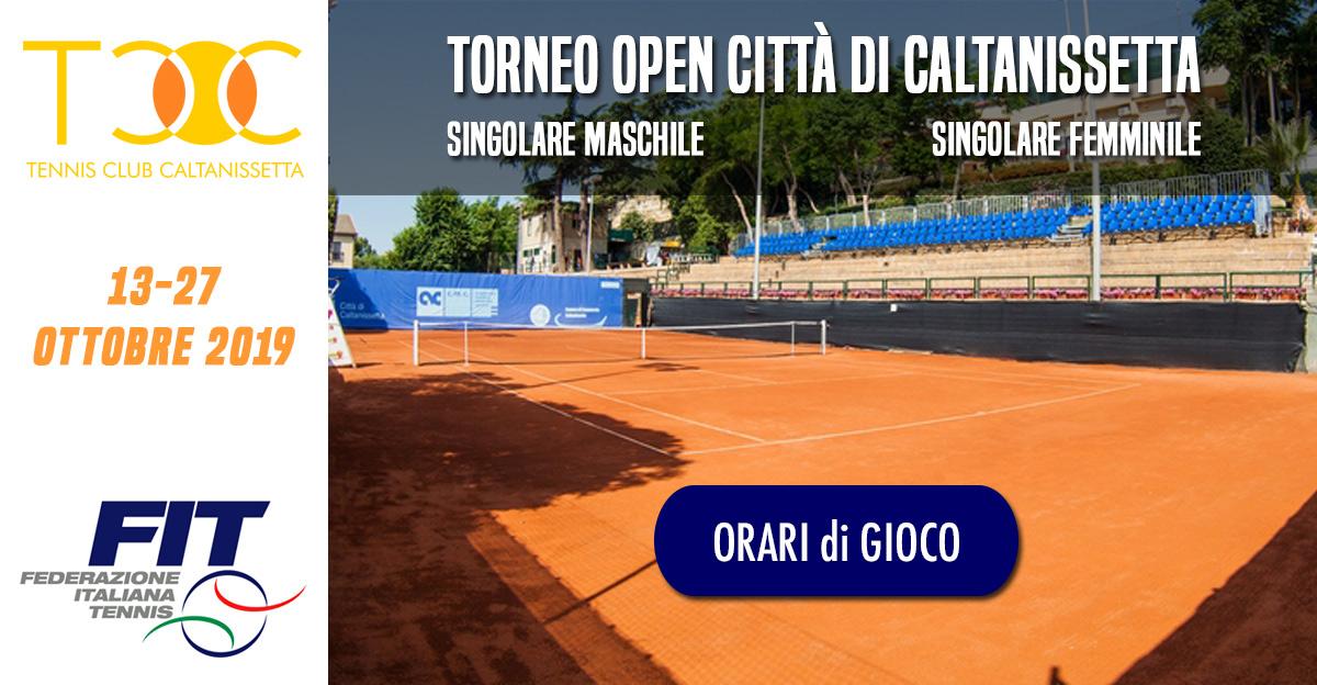 Orari di Gioco, Torneo Open Città di Caltanissetta